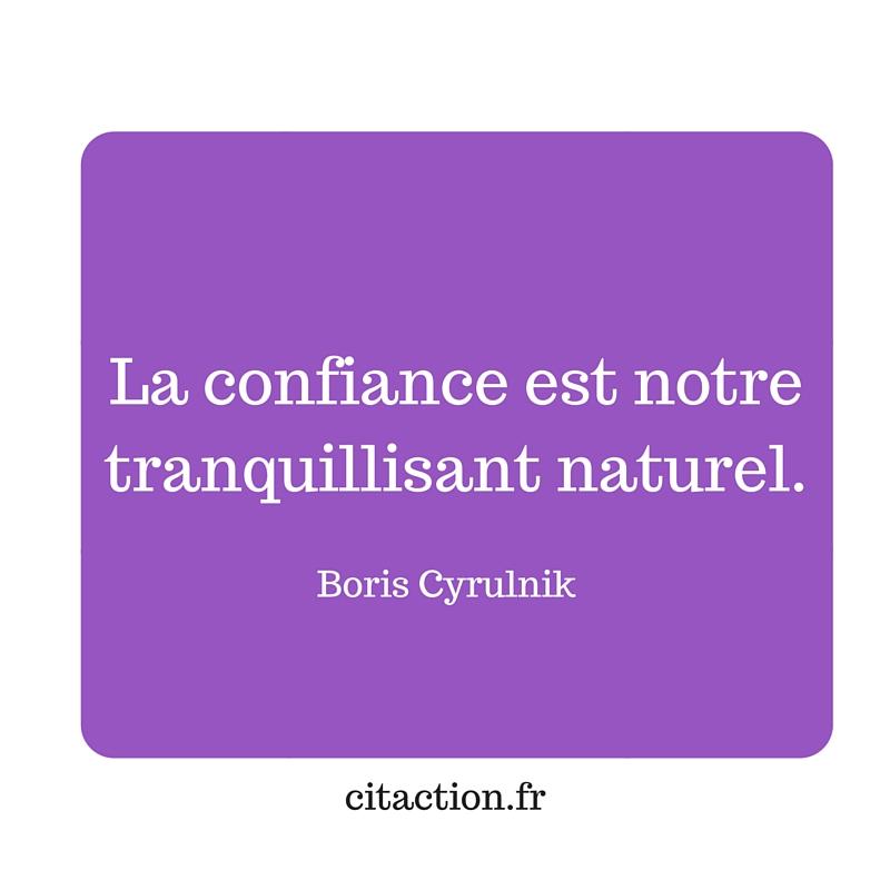 La confiance est notre tranquillisant naturel