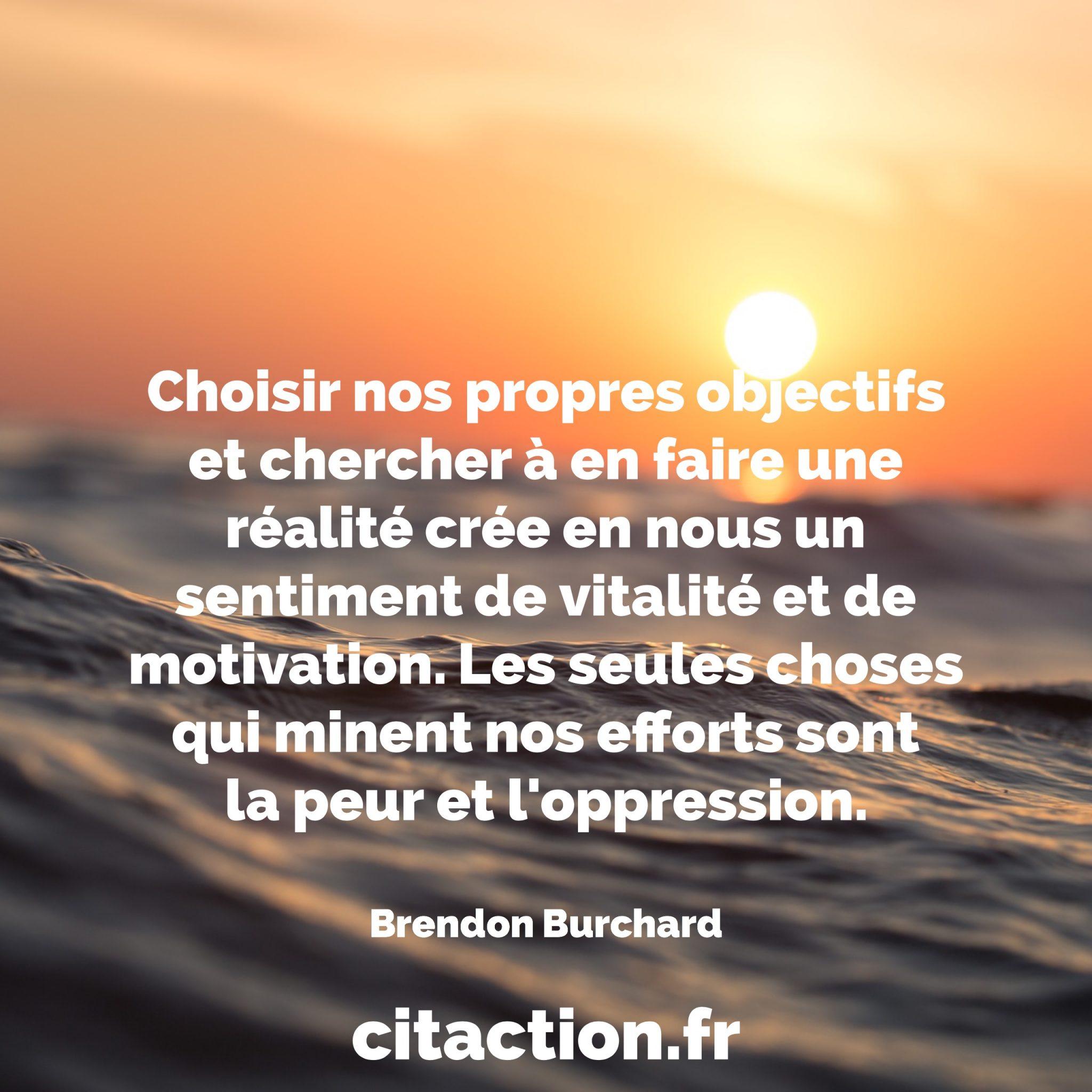 Choisir nos propres objectifs et chercher à en faire une réalité crée en nous un sentiment de vitalité et de motivation.