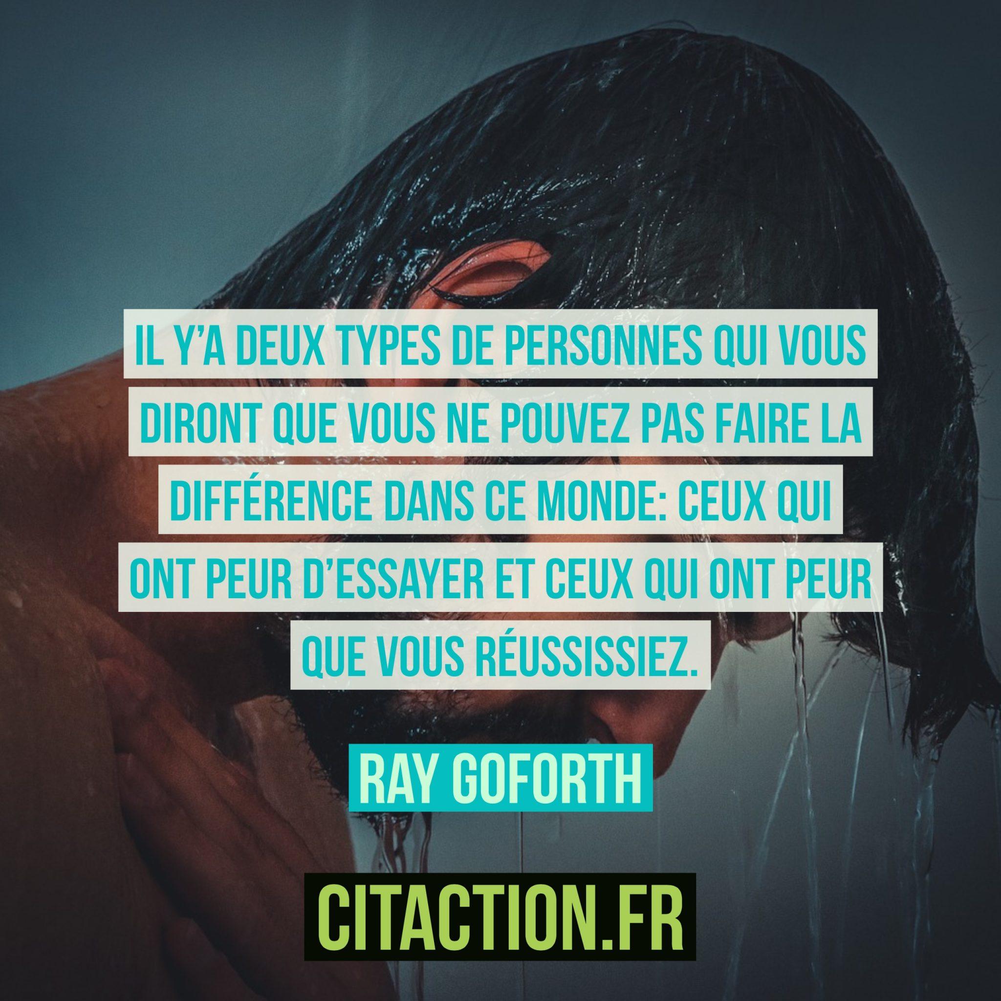 Il y'a deux types de personnes qui vous diront que vous ne pouvez pas faire la différence dans ce monde: ceux qui ont peur d'essayer et ceux qui ont peur que vous réussissiez.