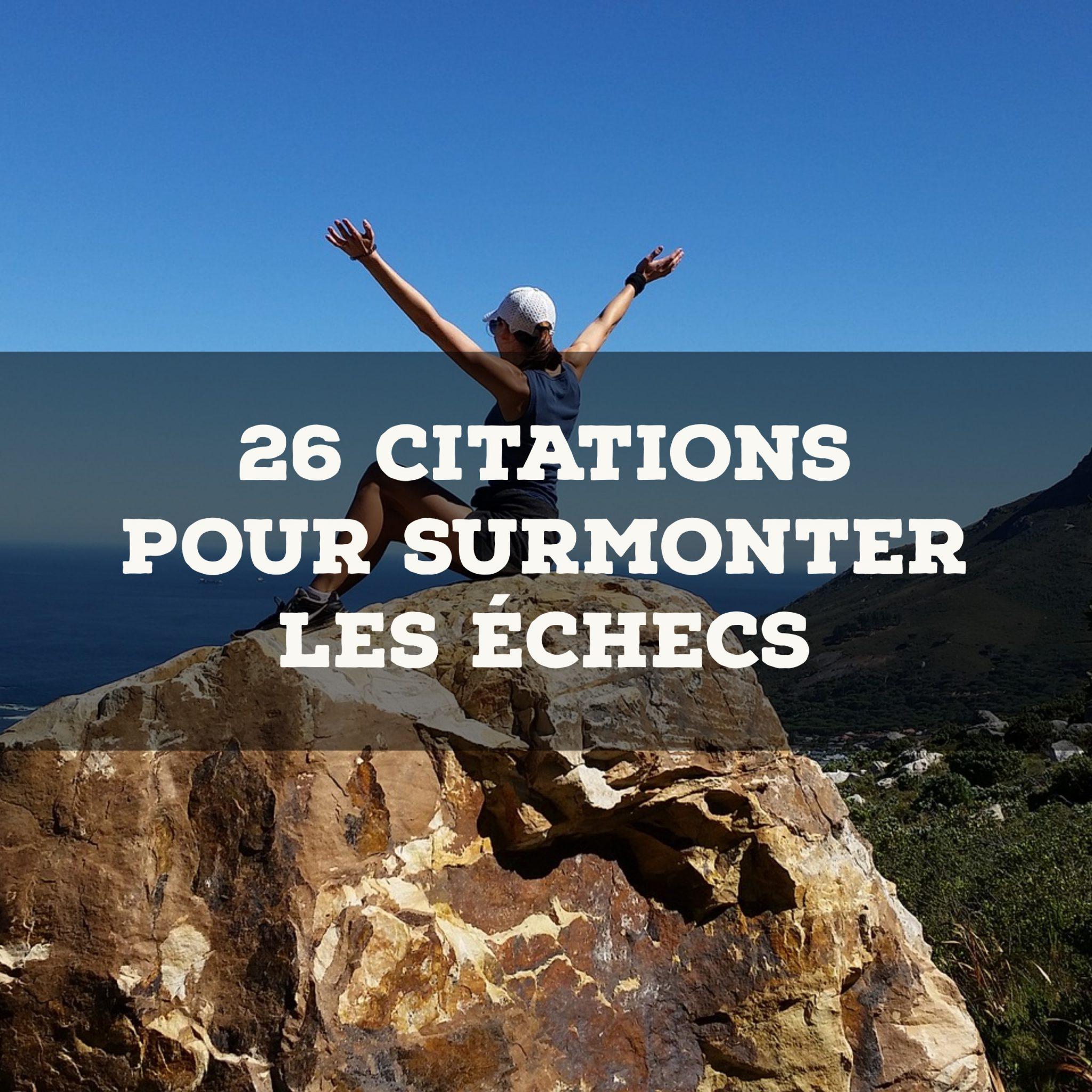 26 citations pour surmonter les échecs