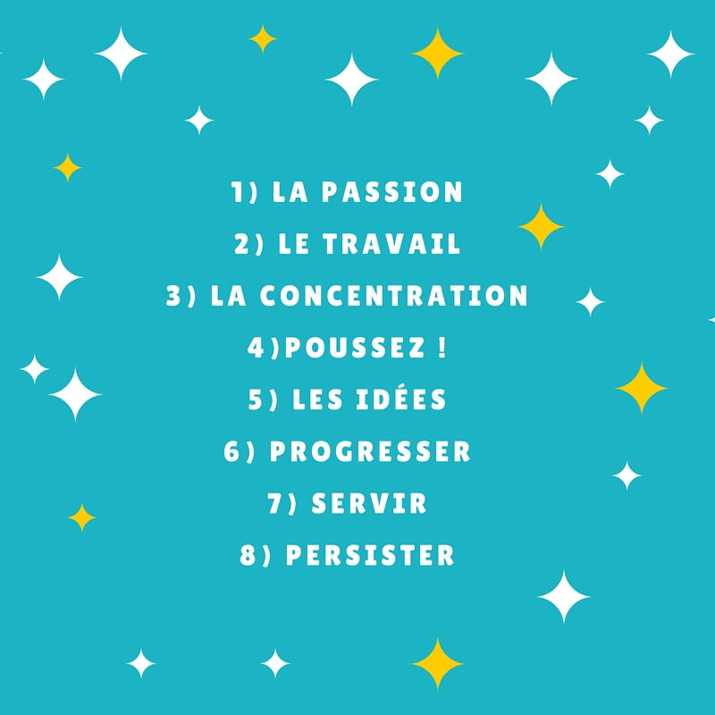 Les 8 secrets de la réussite !