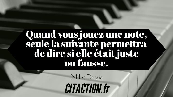 Quand vous jouez une note, seule la suivante permettra de dire si elle était juste ou fausse.