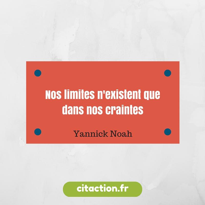 Nos limites n'existent que dans nos craintes