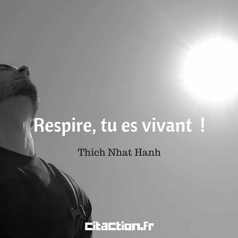 Respire, tu es vivant !