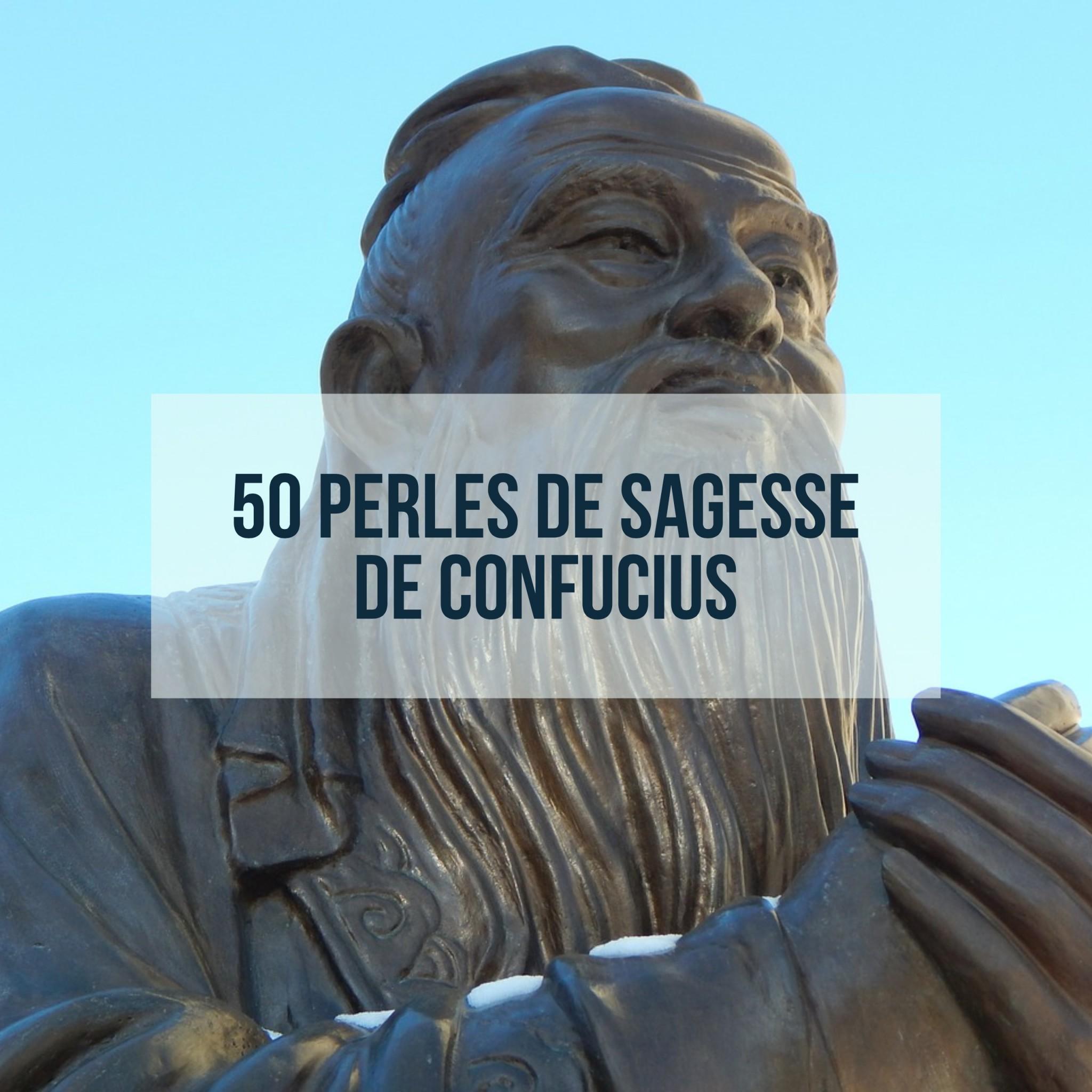 50 perles de sagesse de Confucius