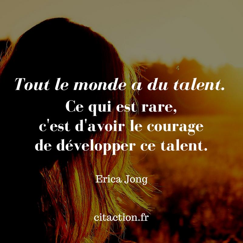 Tout le monde a du talent.