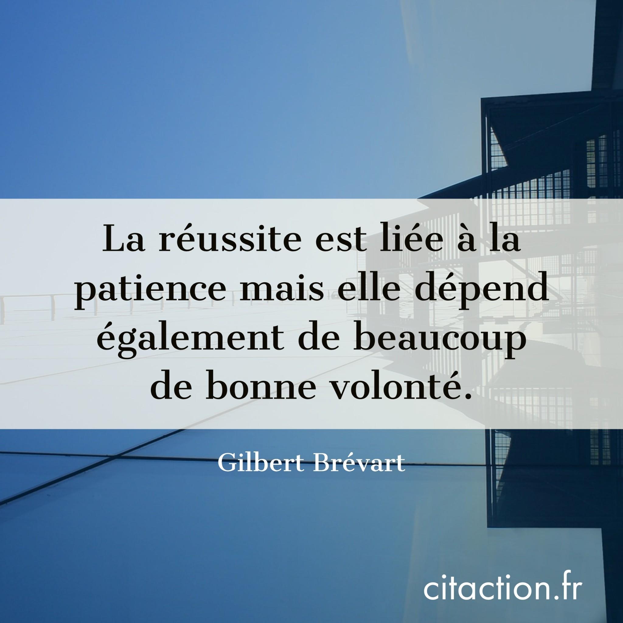 La réussite est liée à la patience mais elle dépend également de beaucoup de bonne volonté.
