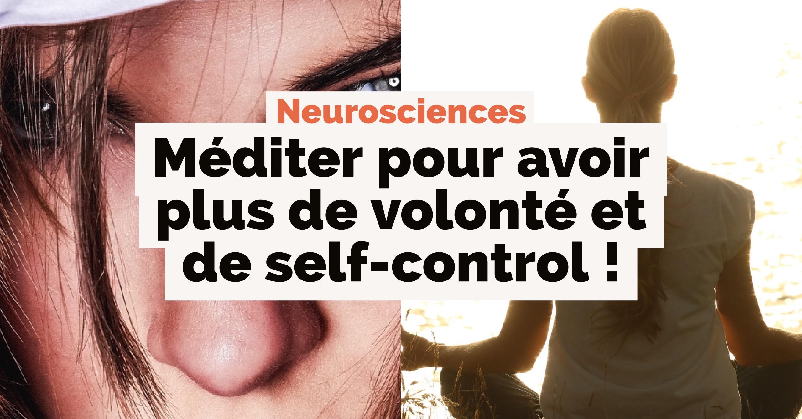 La méditation renforce la volonté et augmente le self-control